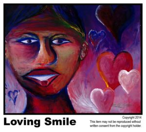 Loving Smile - $245  #55.  Acrylic on Stretched Canvas.  Lisa B. Corfman - 16 x 20 in.